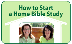 How to start a Home Bible Study