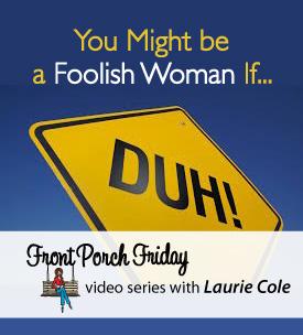 Foolish woman