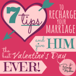 7 tips to recharge your marriage and give him the best Valentine's Day EVER!