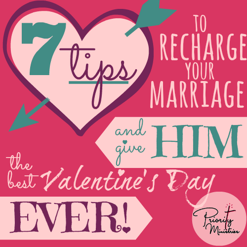 7 marriage tips to recharge your marriage and give him the best valentines day ever