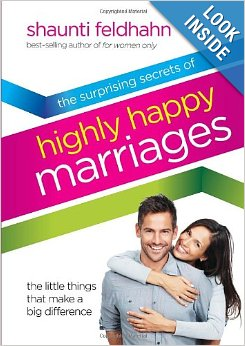 Highly Happy Marriages by Shaunti Feldhahn