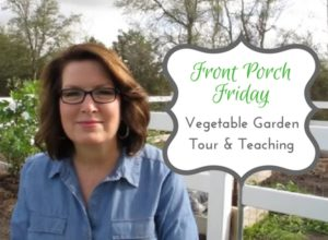 Vegetable Garden Tour & Teaching